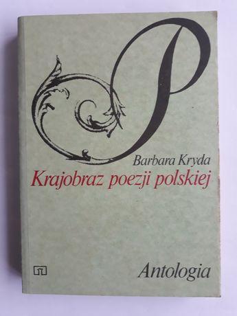 Krajobraz poezji polskiej. Antologia; Barbara Kryda