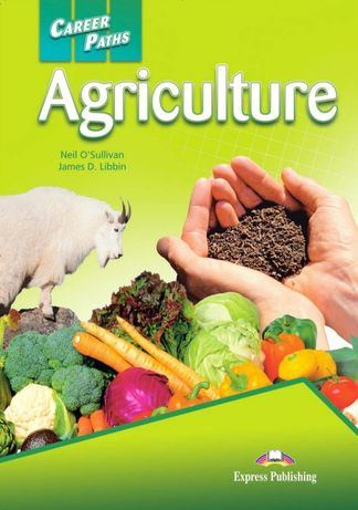 Career Paths: Agriculture Student's Book (+CD)