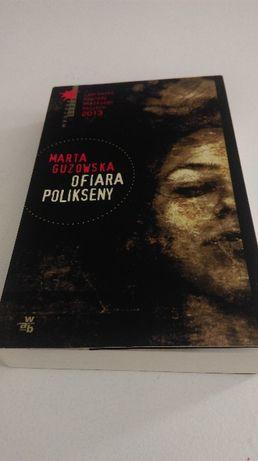 Ofiara Polikseny - Marta Guzowska