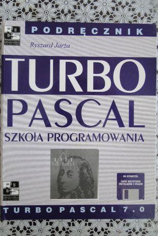Ryszard Jarża. Turbo Pascal 7.0. Szkoła programowania.Podręcznik