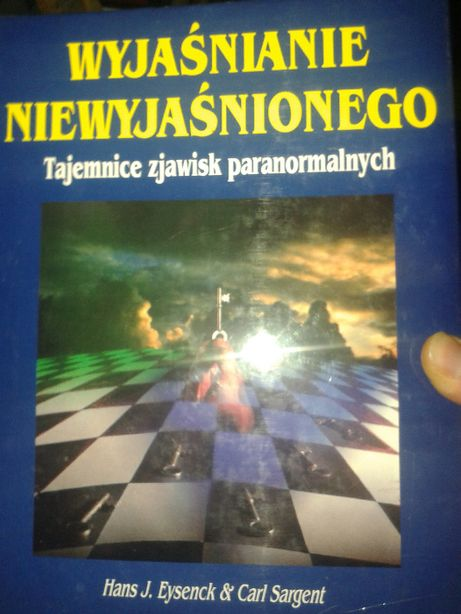 Wyjaśnianie niewyjaśnionego zjawiska paranormalne aut. Eysenck Sargent