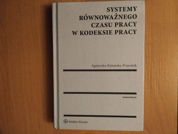 Systemy równoważnego czasu pracy w kodeksie pracy- podręcznik