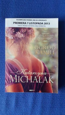 """""""Ogród Kamili"""" K. Michalak"""