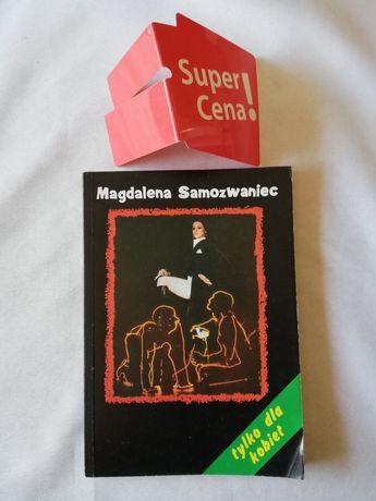 """książka """"tylko dla kobiet"""" Magdalena Samozwaniec"""