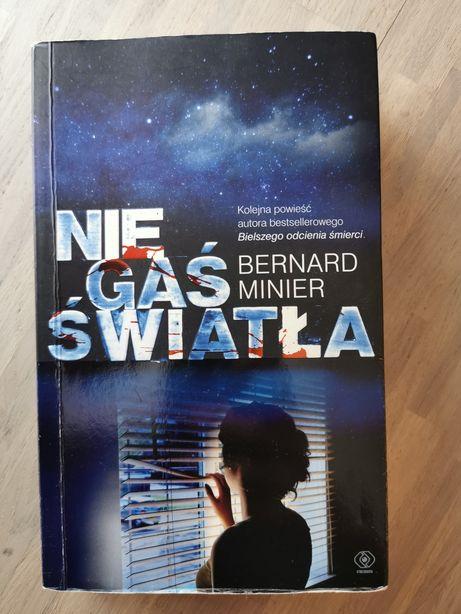 Bernard Minier Nie Gaś Światła