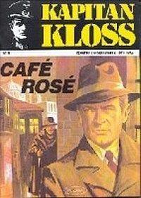 komiks Kapitan Kloss nr 8 Cafe Rose Warszawa 1986 wydanie II