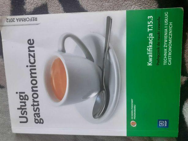 Usługi gastronomiczne kwalifikacja T. 15.3
