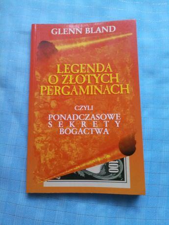 Legenda o złotych pergaminach, ponadczasowe sekrety bogactwa bland