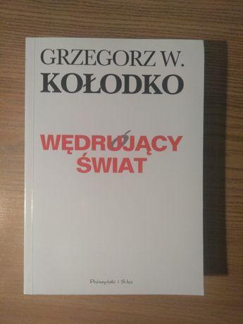 Grzegorz W. Kołodko - Wędrujący Świat
