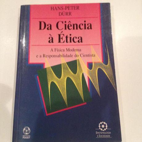 Da Ciência à Ética - Hans-Peter Durr (portes grátis)