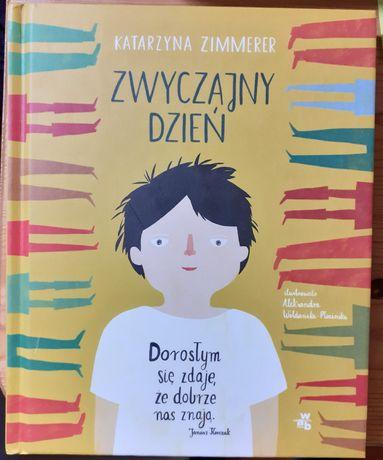 Katarzyna Zimmer Zwyczajny dzień, książka książki