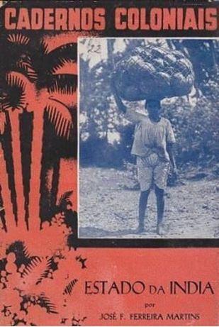 Estado da India : o passado e o presente da mais antiga colónia / José