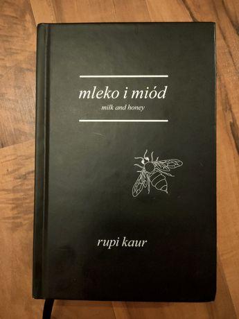 Rupi Kaur Mleko i Miód Milk and Honey