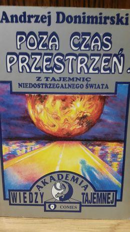 Poza czas i przestrzeń (niedostrzegalny świat) Andrzej Donimirski