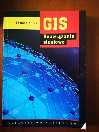 GIS Rozwiązania sieciowe Tomasz Kubik
