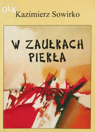 """""""W zaułkach piekła"""" Kazimierz Sowirko"""