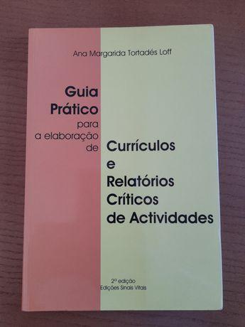 Guia prático para a elaboração de currículos e relatórios críticos
