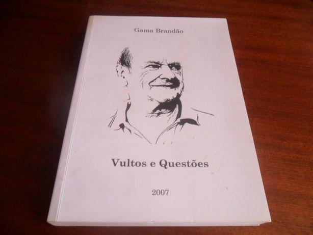 """""""Vultos e Questões"""" de Gama Brandão - Com Autógrafo do Autor"""