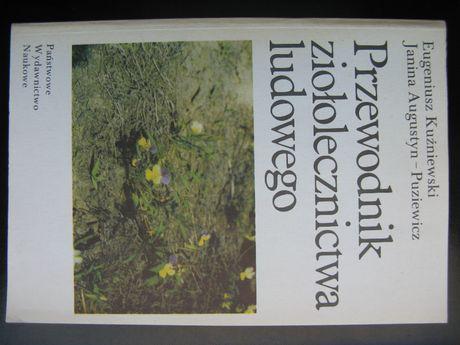 Przewodnik ziołolecznictwa ludowego - Kuźniewski, Augustyn-Puziewicz