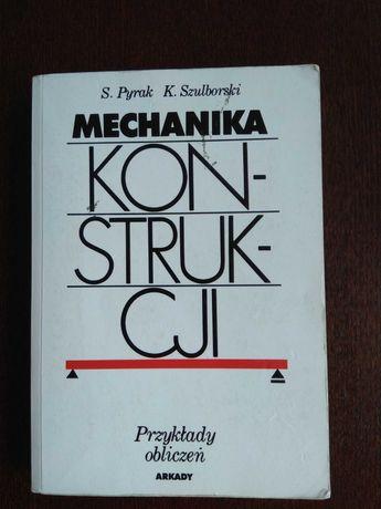 Książka Mechanika konstrukcji Pyrak, Szulborski
