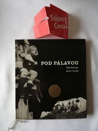 """książka album """"pod Palavou"""" Vilem Reichmann czeskojęzyczna"""