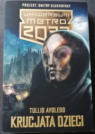 Uniwersum Metro 2033: Krucjata dzieci. T.Avoledo