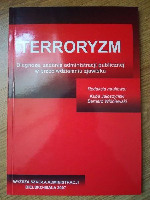 Terroryzm Diagnoza zadania administracji publicznej w przeciwdziałaniu