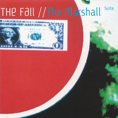Indie - Post Punk - The FALL + Wire ...