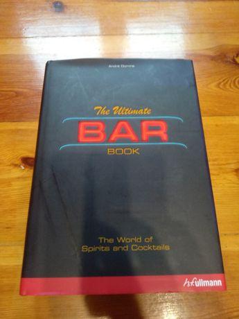 Książka The Ultimate Bar Book Andre Domine