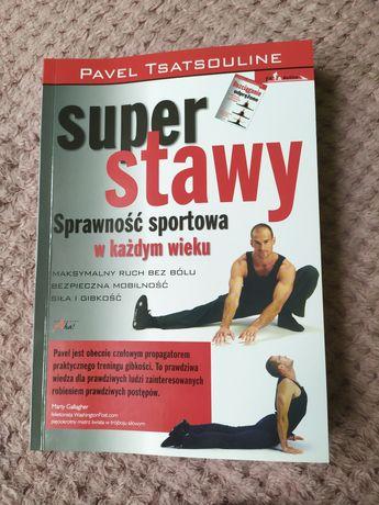 Super stawy - Pavel Tsatsouline