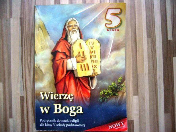 """Katechizm -podręcznik do religii klasa 5 sz. podst. """"Wierzę w Boga"""""""