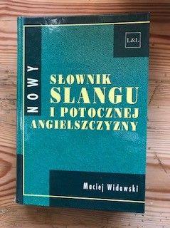 Nowy słownik slangu I potocznej angielszczyzny Widawski