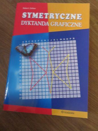 Symetryczne dyktanda graficzne Robert Zelker Harmonia