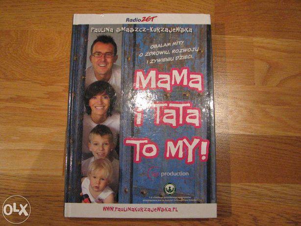 Mama i Tata to My