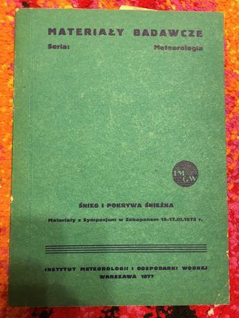 METEOROLOGIA ŚNIEG I POKRYWA ŚNIEŻNA 1977 tanie książki techniczne