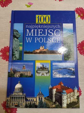 100 najpiękniejszych miejsc na Świecie i w Polsce