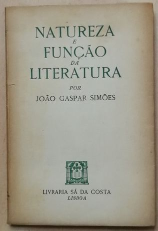 natureza e função da literatura, joão gaspar simões, sá da costa