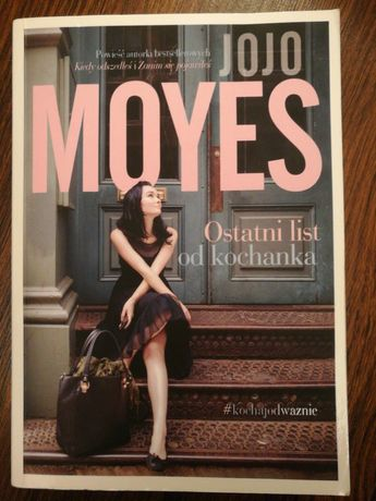 Jojo Moyes x3 Ostatni list od.., Dziwczyna którą koch... i We wspólny