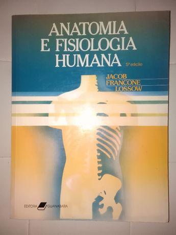 Anatomia e Fisiologia Humana, de Stanley Jacob, W. Lossow e C. Francon