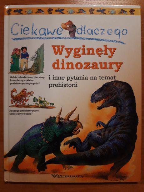 Ciekawe dlaczego wyginęły dinozaury.