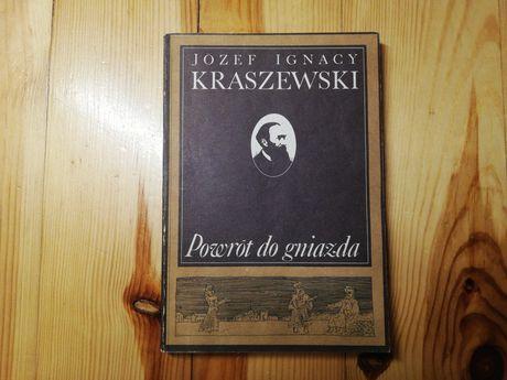 """""""Powrót do gniazda"""" Józef Ignacy Kraszewski"""