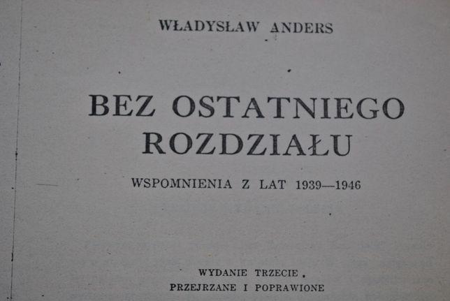 """Władysław Anders """" Bez ostatniego rozdziału"""" wspomnienia wyd. 2 obieg"""
