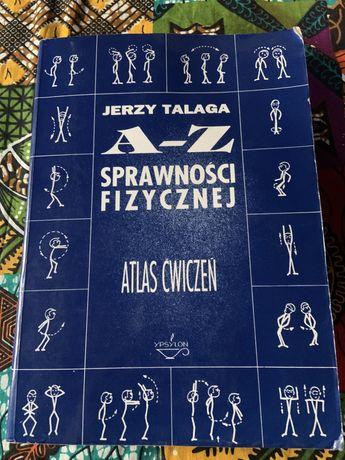 Książka A-Z sprawności fizycznej, Atlas ćwiczeń, Jerzy Talaga