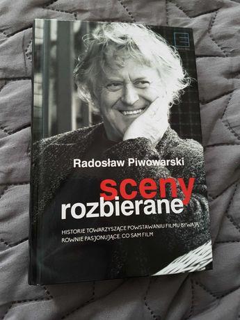 """Książka """"Sceny rozbierane"""" Radosław Piwowarski"""