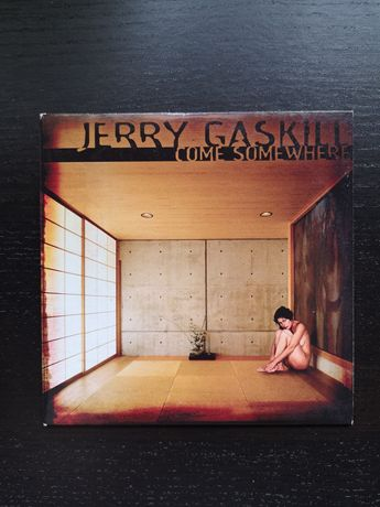 Jerry Gaskill - Come Somewhere Album