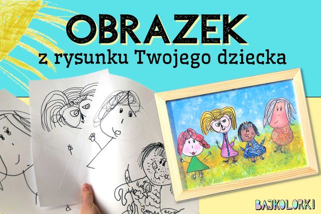 Personalizowany obraz, obrazek z rysunku Twojego dziecka - promocja!