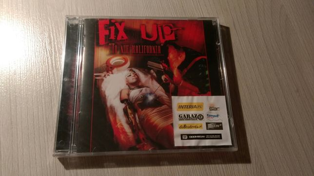Fix Up To nie Kalifornia CD