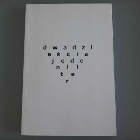 Dwadzieścia jeden liter - Zenon Fajfer