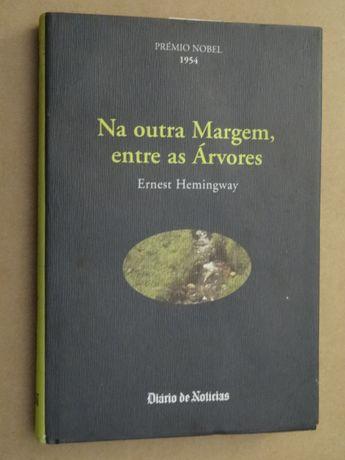 Na Outra Margem, Entre as Árvores de Ernest Hemingway