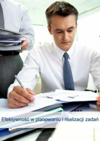 Kurs e-book Efektywność w planowaniu i realizacji zadań